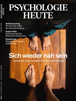 Psychologie Heute 8/2021: Sich wieder nah sein von Julius Beltz GmbH & Co. KG