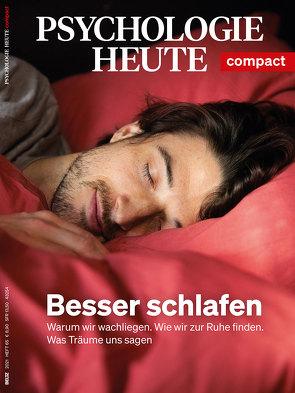 Psychologie Heute Compact 65: Besser schlafen