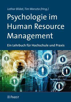 Psychologie im Human Resource Management von Bildat,  Lothar, Warszta,  Tim