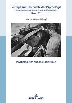 Psychologie im Nationalsozialismus von Wieser,  Martin