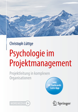 Psychologie im Projektmanagement von Lüttge,  Christoph