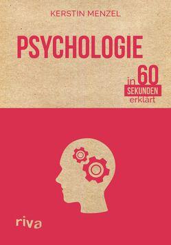 Psychologie in 60 Sekunden erklärt von Menzel,  Kerstin