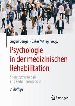 Psychologie in der medizinischen Rehabilitation von Bengel,  Jürgen, Mittag,  Oskar
