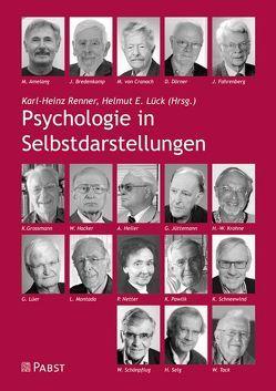 Psychologie in Selbstdarstellungen von Lück,  Helmut, Renner,  Karl-Heinz