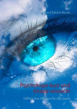 Psychologie kurz und knapp verpackt von Beuke,  Sabine, Schütz,  Jutta
