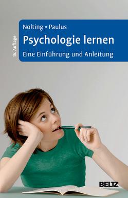 Psychologie lernen von Nolting,  Hans-Peter, Paulus,  Peter
