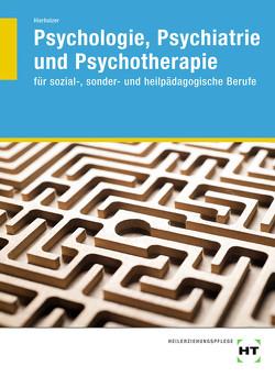 Psychologie, Psychiatrie und Psychotherapie von Hierholzer,  Stefan