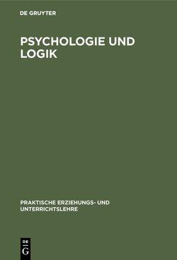 Psychologie und Logik von Boehm,  Karl, Fritz,  Albert