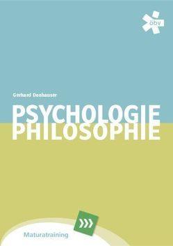 Psychologie und Philosophie Maturatraining von Donhauser,  Gerhard