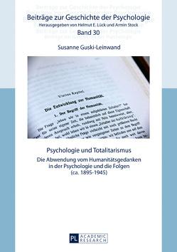 Psychologie und Totalitarismus von Guski-Leinwand,  Susanne