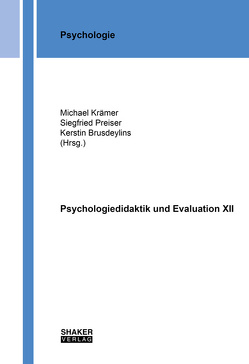 Psychologiedidaktik und Evaluation XII von Brusdeylins,  Kerstin, Kraemer,  Michael, Preiser,  Siegfried