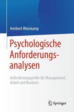 Psychologische Anforderungsanalysen von Wienkamp,  Heribert