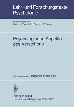 Psychologische Aspekte des Verstehens von Engelkamp,  J.