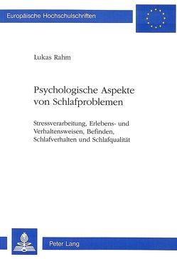 Psychologische Aspekte von Schlafproblemen von Rahm Widmer,  Lukas