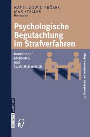 Psychologische Begutachtung im Strafverfahren von Kröber,  Hans-Ludwig, Steller,  Max