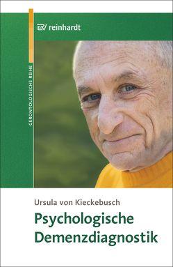 Psychologische Demenzdiagnostik von von Kieckebusch,  Ursula