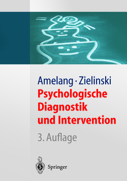 Psychologische Diagnostik und Intervention von Amelang,  Manfred, Fydrich,  Thomas, Moosbrugger,  Helfried, Zielinski,  Werner