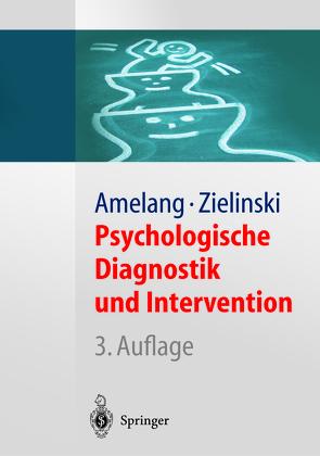 Psychologische Diagnostik und Intervention von Amelang,  Manfred, Fydrich,  Thomas, Moosbrugger,  Helfried, Zielinski,  Werner