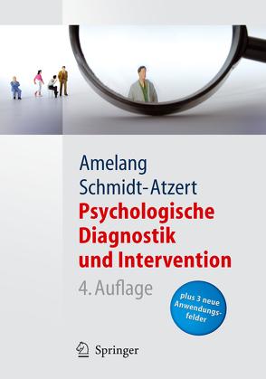 Psychologische Diagnostik und Intervention von Amelang,  Manfred, Fydrich,  Thomas, Moosbrugger,  Helfried, Schmidt-Atzert,  Lothar