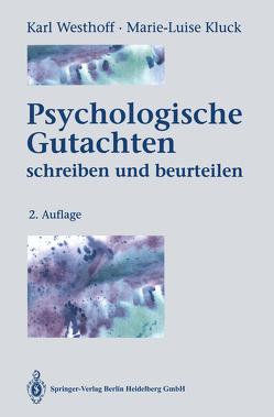 Psychologische Gutachten von Kluck,  Marie-Luise, Westhoff,  Karl
