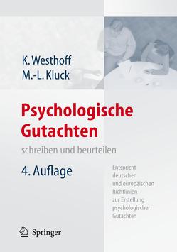Psychologische Gutachten von Kluck,  Professor Dr. Marie-Luise, Westhoff,  Professor Dr. Karl