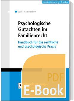Psychologische Gutachten im Familienrecht (E-Book) von Hammesfahr,  Anke, Lack,  Katrin