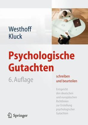 Psychologische Gutachten schreiben und beurteilen von Kluck,  Marie-Luise, Westhoff,  Karl