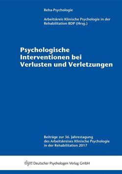 Psychologische Interventionen bei Verlusten und Verletzungen