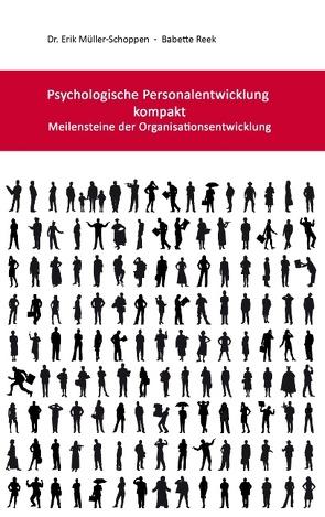 Psychologische Personalentwicklung kompakt von Müller Schoppen,  Erik, Reek,  Babette