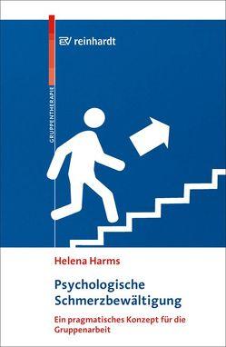 Psychologische Schmerzbewältigung von Harms,  Helena