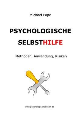 Psychologische Selbsthilfe von Pape,  Michael