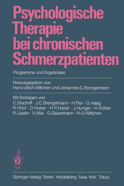 Psychologische Therapie bei chronischen Schmerzpatienten von Brengelmann,  Johannes C., Wittchen,  Hans-Ulrich