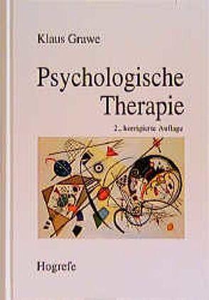 Psychologische Therapie von Grawe,  Klaus