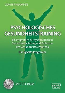 Psychologisches Gesundheitstraining – Das SySeRe-Programm von Krampen,  Günter