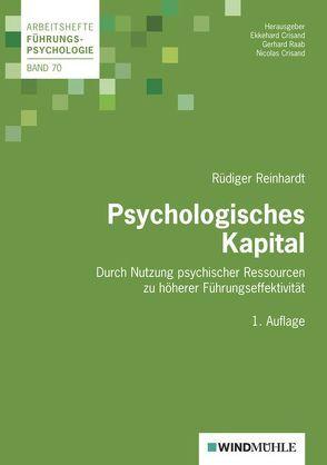 Psychologisches Kapital von Raab,  Gerhard, Reinhardt,  Rüdiger