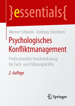 Psychologisches Konfliktmanagement von Schienle,  Werner, Steinborn,  Andreas