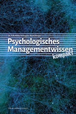 Psychologisches Managementwissen kompakt von Kesper,  Beate, Müller Schoppen,  Erik
