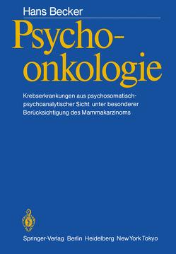 Psychoonkologie von Becker,  Hans