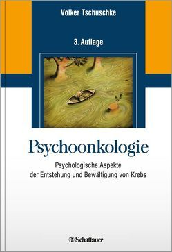 Psychoonkologie von Tschuschke,  Volker