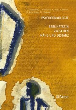 Psychoonkologie – Berührtsein zwischen Nähe und Distanz von Boin,  A., Franzkoch,  Ch., Prinz-Zaiss,  M., Schopperth,  T., Vollmer,  T.C., Werner,  A.