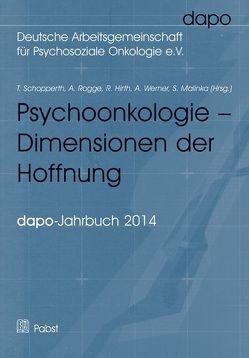 Psychoonkologie – Dimensionen der Hoffnung von Hirth,  Ruth, Malinka,  Sabine, Rogge,  Annkatrin, Schopperth,  Thomas, Werner,  Andreas