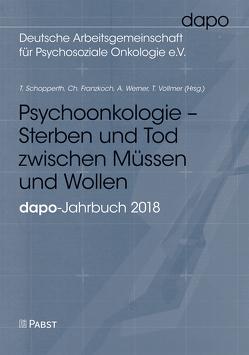 Psychoonkologie – Sterben und Tod zwischen Müssen und Wollen von Franzkoch,  Christian, Schopperth,  Thomas, Vollmer,  Tanja, Werner,  Andreas
