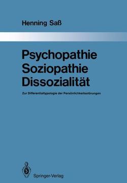 Psychopathie — Soziopathie — Dissozialität von Sass,  Henning