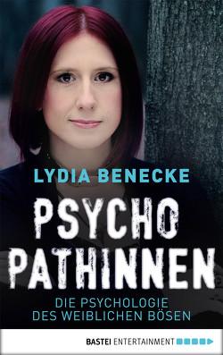 Psychopathinnen von Benecke,  Lydia