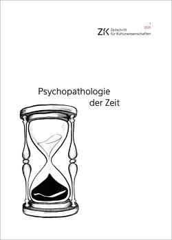 Psychopathologie der Zeit von Bergengruen,  Maximilian, Janßen,  Sandra