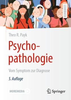 Psychopathologie von Payk,  Theo R.