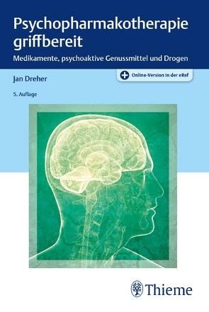 Psychopharmakotherapie griffbereit von Dreher,  Jan