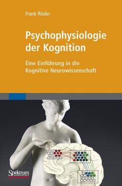 Psychophysiologie der Kognition von Roesler,  Frank