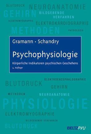Psychophysiologie von Gramann,  Klaus, Schandry,  Rainer