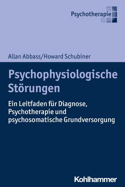 Psychophysiologische Störungen von Abbass,  Allan, Emmenegger,  Pierre-Alain, Kopper,  Florian, Matter,  Lothar, Michal,  Matthias, Schubiner,  Howard